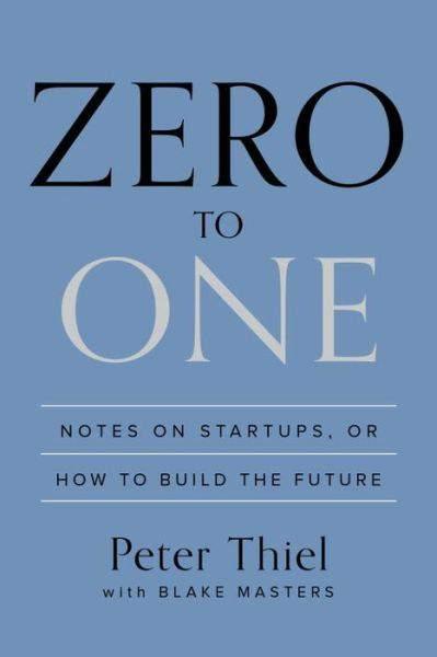《從 0 到 1 : 開啟商業與未來的秘密》(Zero to One);作者:彼得.蒂爾(Peter Thiel)